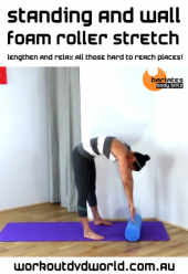 Standing and Wall Foam Roller Stretch