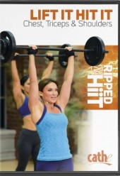 Cathe Friedrich Ripped with HIIT Chest, Triceps + Shoulders