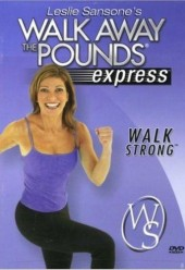 Walk Away The Pounds Walk Strong Express DVD